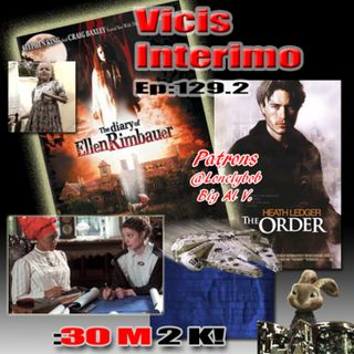 The Diary of Ellen Rimbauer, Vicis Interimo Episode 129.2