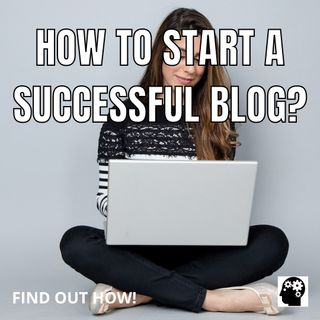 How To Turn A Blog Into A Success Story?