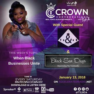 Crown Conversations *When Black Businesses Unite* 1-13-2018