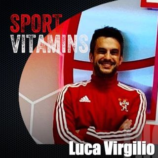Episode 20 - SPORT VITAMINS (ENG) / guest Luca Virgilio, Director of operations - NEBRASKA UNIVERSITY