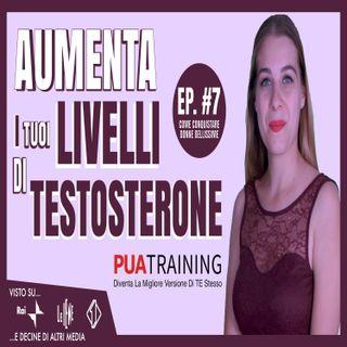 #7 Aumenta I Tuoi Livelli Di Testosterone
