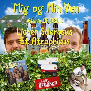 Afsnit 18, DEL 1 - Lichen Sclerosus Et Atrophicus