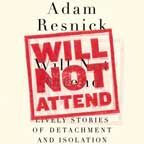 TPB Special Report: Adam Resnick's Will Not Attend
