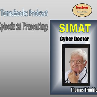 EP21 Introducing SIMAT: Cyber Doctor