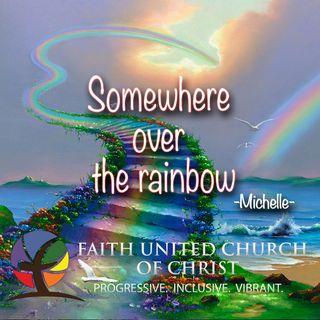 Michelle-Over The Rainbow