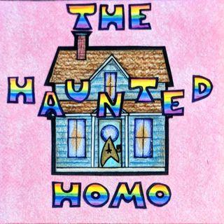 Haunted Homo Episode 2