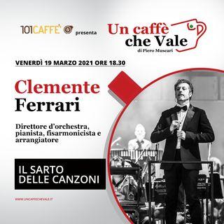 Clemente Ferrari: Il sarto delle canzoni