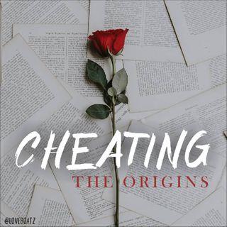 cheating (the origins)
