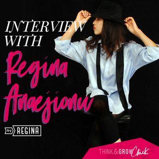 032: Interview With Regina Anaejionu
