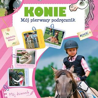 Konie mój pierwszy podręcznik