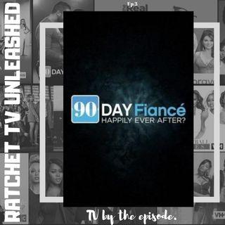 90 Day Fiance HEA? S4 E3 | RTU