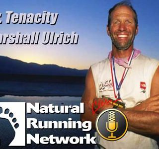 "Interview with Marshall Ulrich-""Mr. Tenacity"""