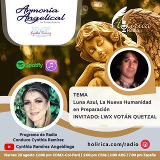 Armonía Angelical- Luna Azul La Nueva Humanidad en Preparación