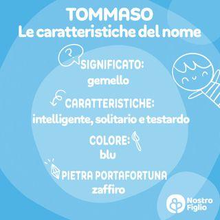 Tommaso, nome per bambino: significato, origine e onomastico