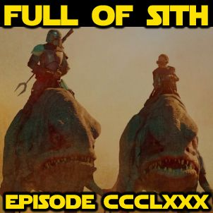 Full Of Sith Episode CCCLXXX: Goran Backman