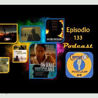 Episodio 133 - Sin Señas Particulares