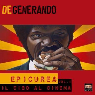 Epicurea Vol.1 - Il cibo al cinema