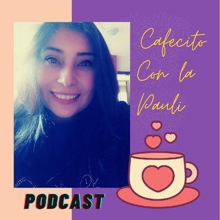 Episodio 1 - Cafecito con Pauli