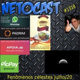 NETOCAST 1318 DE 03/07/2020 - Noites de julho terão eclipse lunar e chuva de meteoros