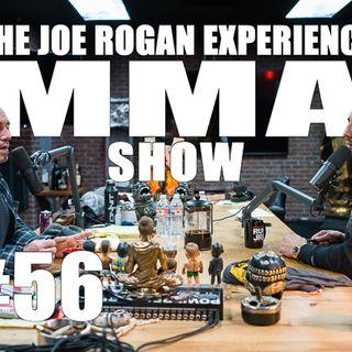 JRE MMA Show #56 with Brendan Schaub