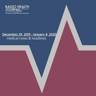 Medical Notes: Week of December 29, 2019