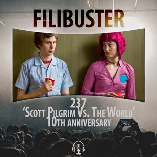 237 - 'Scott Pilgrim Vs. The World' 10th Anniversary