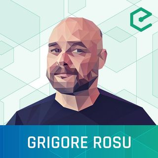 #239 Grigore Rosu: The K framework – a framework to formally define all programming languages
