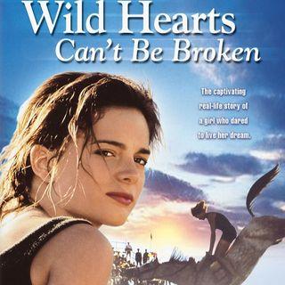 """Wild hearts can't be broken"""