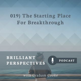 The Starting Place for Breakthrough