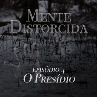 S01E04 - O Presídio