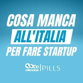 STARTUP in ITALIA - Cosa non funziona?