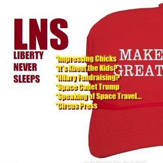 Liberty Never Sleeps 06/19/18 Show