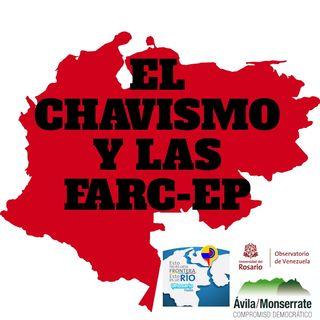 El chavismo y las Farc-ep