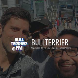 BullterrierFM - Los chismes que nos merecemos