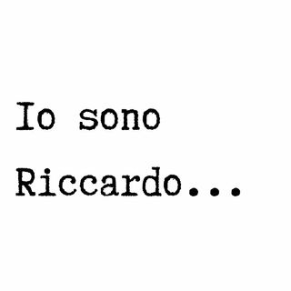 Io sono Riccardo - Amarcord