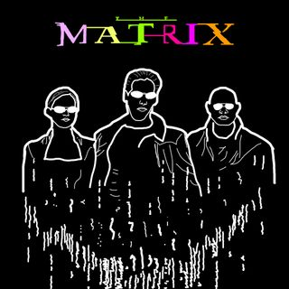 Ep. 9 The Matrix (Pt. 1)