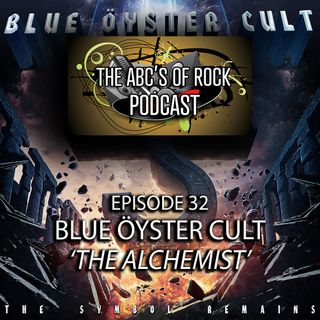 New Release Thursday - Blue Öyster Cult - The Alchemist - Episode 32