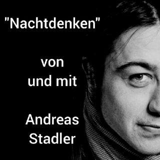 Episode 3 - Nachtdenken von Andreas Stadler.