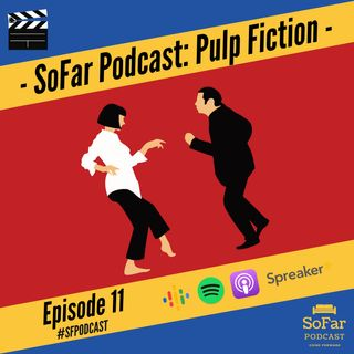 Ep. 11 - Pulp Fiction