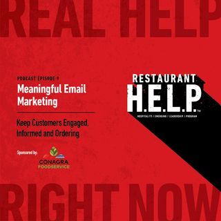 Meaningful Email Marketing | Restaurant H.E.L.P. Podcast