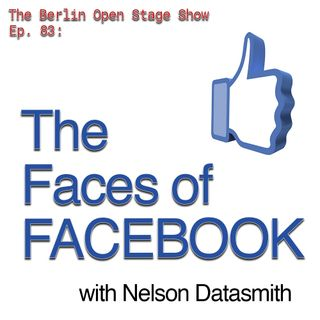 #83: The Faces of FACEBOOK with Nelson Datasmith