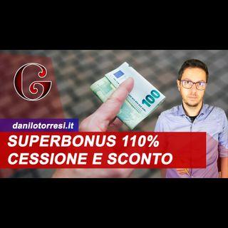 SUPERBONUS 110%: Cessione del credito e sconto in fattura come funziona
