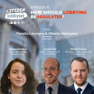 EP 8 I How should lobbying be regulated?
