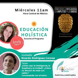 EDUCACÍÓN HOLÍSTICA - RICARDO RODRÍGUEZ