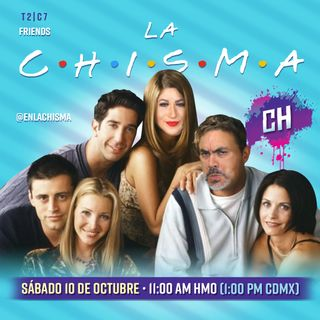T2C7 La Chisma de Friends
