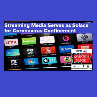 Streaming Media Serves as Solace for Coronavirus Confinement BP032020-114