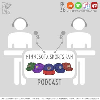 Ep. 36: Fanny Pack Revolutions and Government Conspiracies + Gophers, Twins, and Vikings