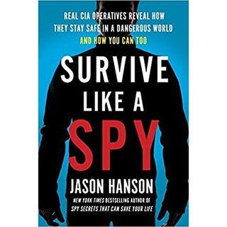Jason Hanson Survive Like A Spy