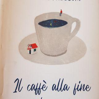 Capitolo 6 : Il Caffè Alla Fine Del Mondo di John Strelecky