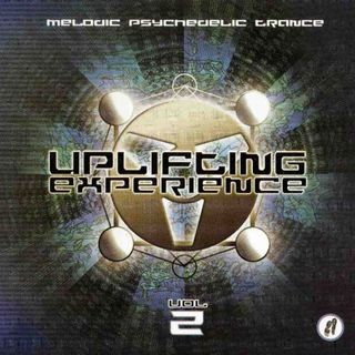 Uplifting Experience 2-Melodic Psychedelic Trance